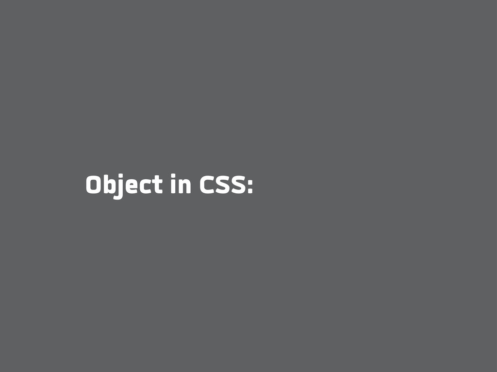 Object in CSS: