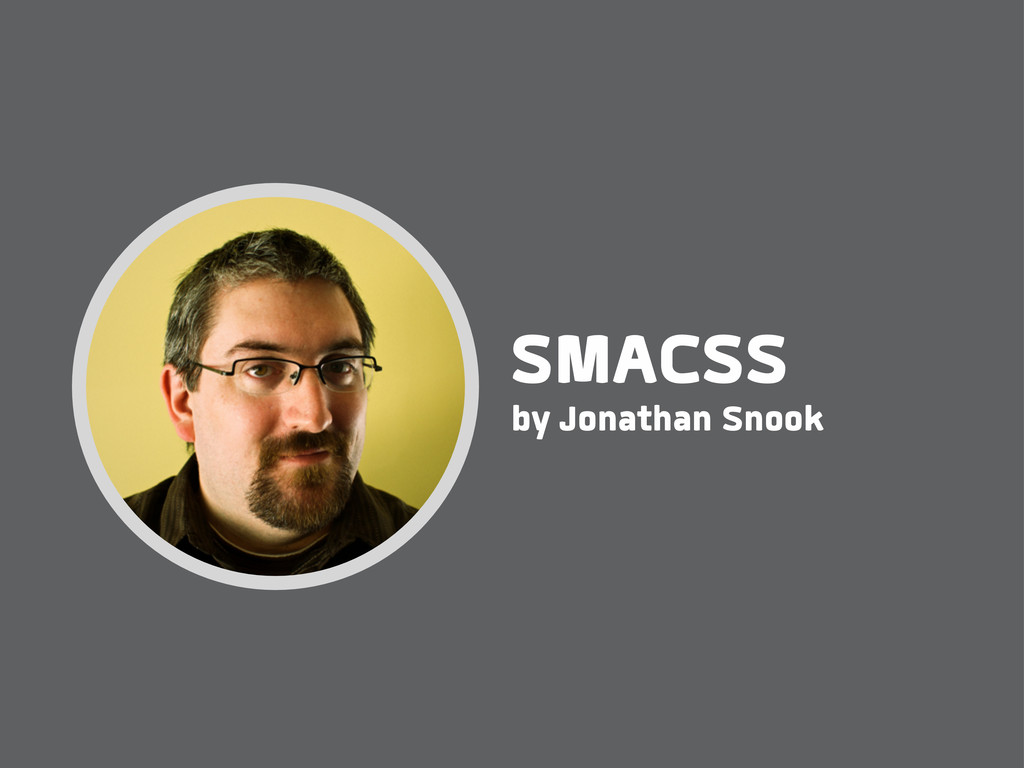 by Jonathan Snook SMACSS