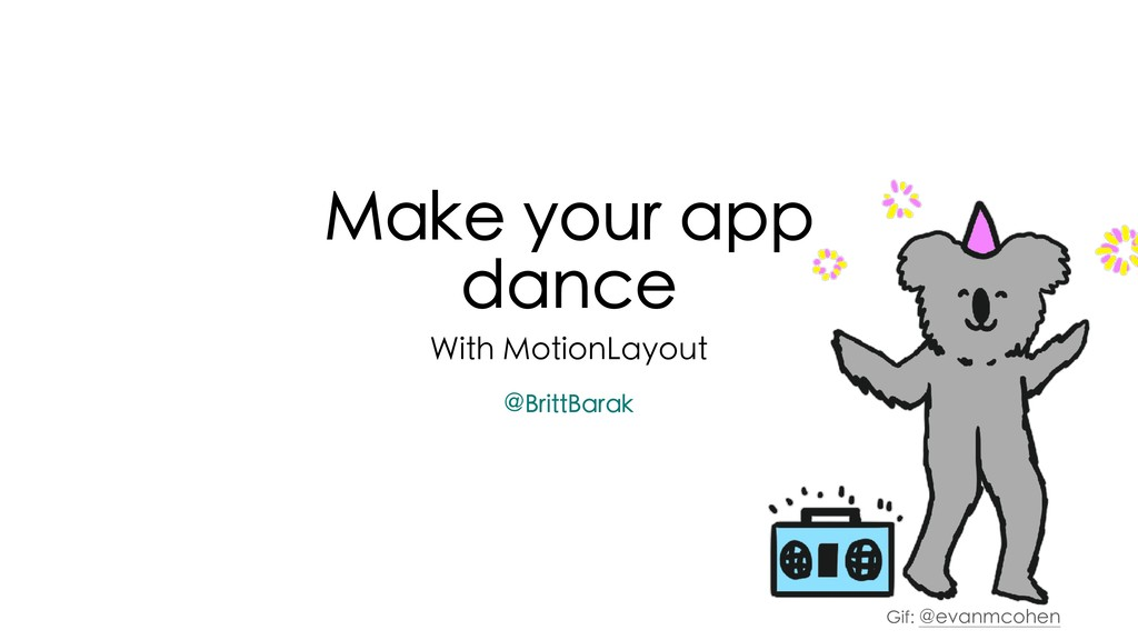 Make your app dance With MotionLayout Gif: @eva...