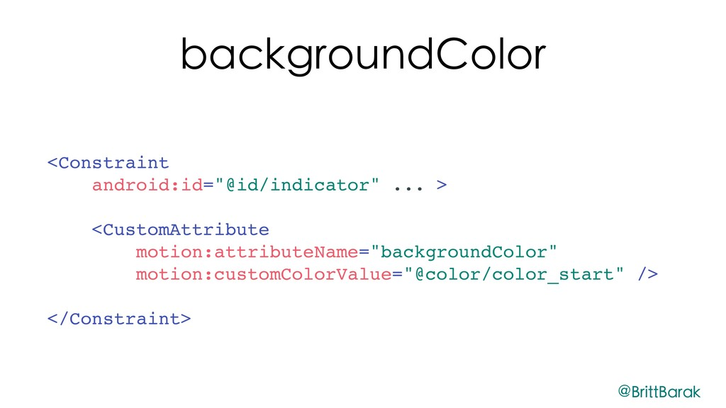 """backgroundColor <Constraint android:id=""""@id/ind..."""