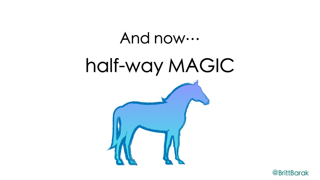 And now… half-way MAGIC @BrittBarak
