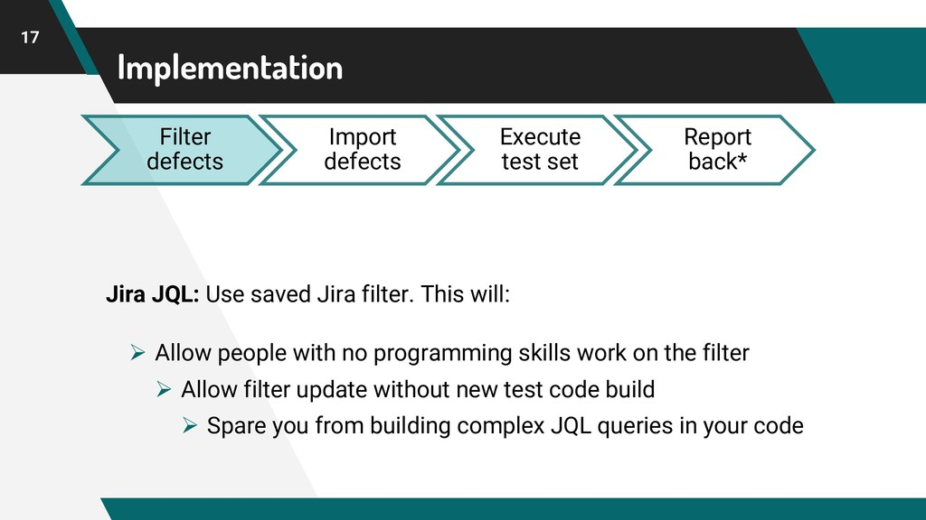 Implementation 17 Filter defects Import defects...
