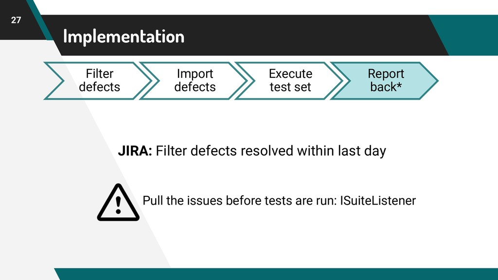 Implementation 27 Filter defects Import defects...