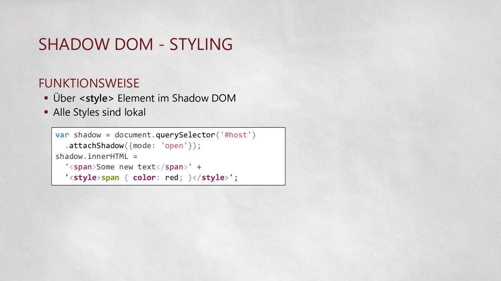 SHADOW DOM - STYLING FUNKTIONSWEISE  Über <sty...