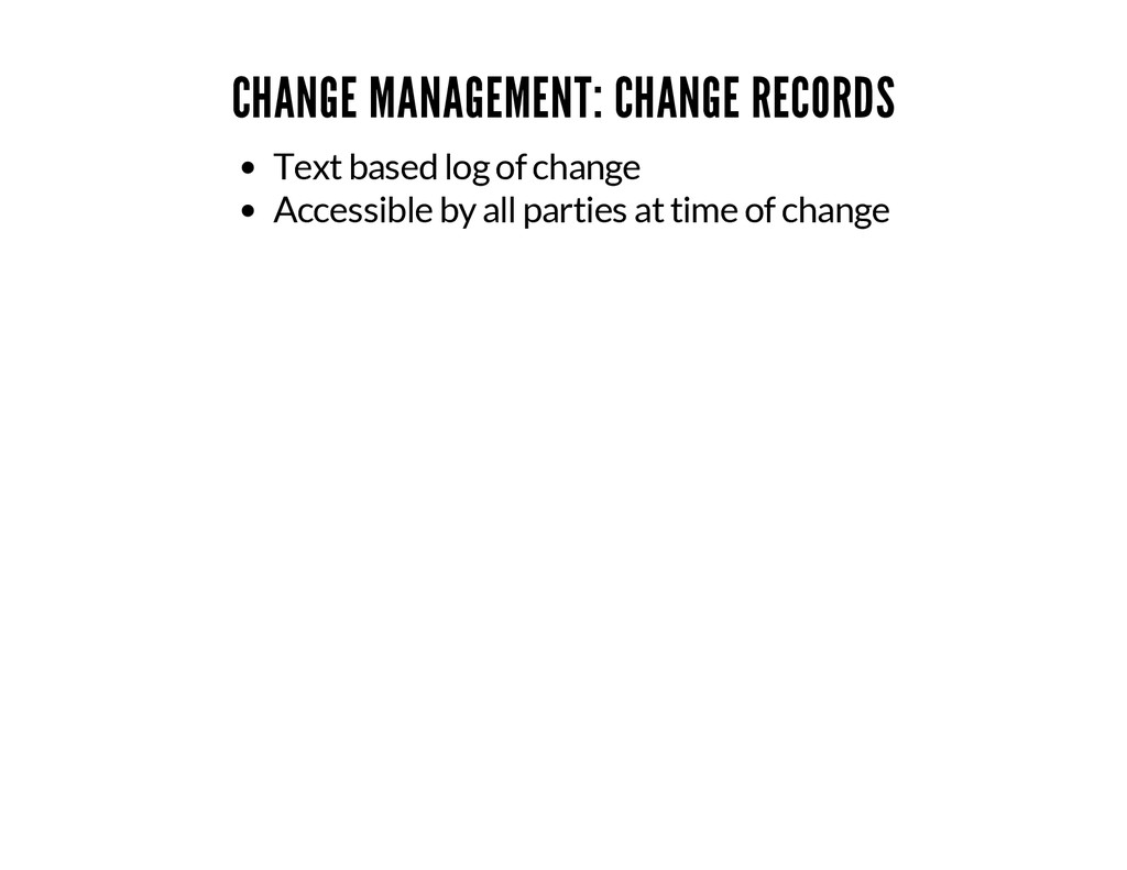 CHANGE MANAGEMENT: CHANGE RECORDS Text based lo...