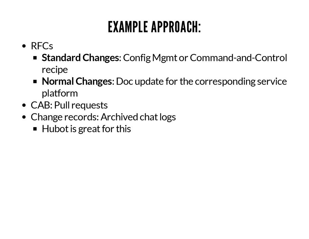 EXAMPLE APPROACH: RFCs Standard Changes: Config...