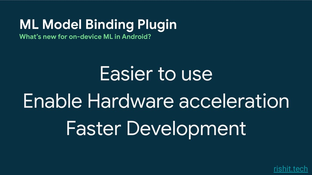 rishit.tech ML Model Binding Plugin What's new ...