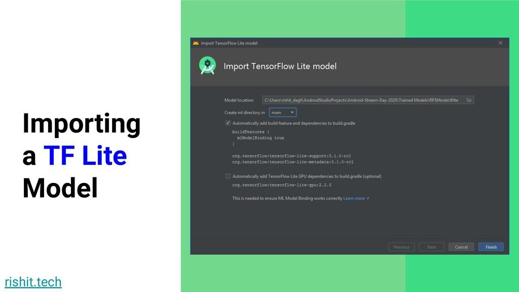 rishit.tech Importing a TF Lite Model