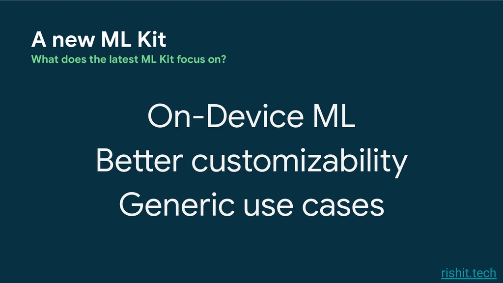 rishit.tech A new ML Kit What does the latest M...