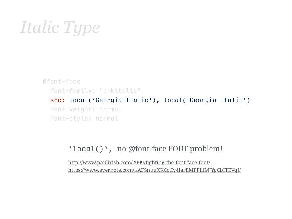 """@font-face font-family: """"arkitalic"""" sr..."""