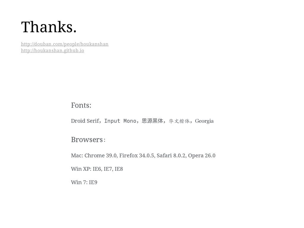 Thanks. Fonts: Droid SerifInput Mono䙼彂랱⡤华⽂文楷...
