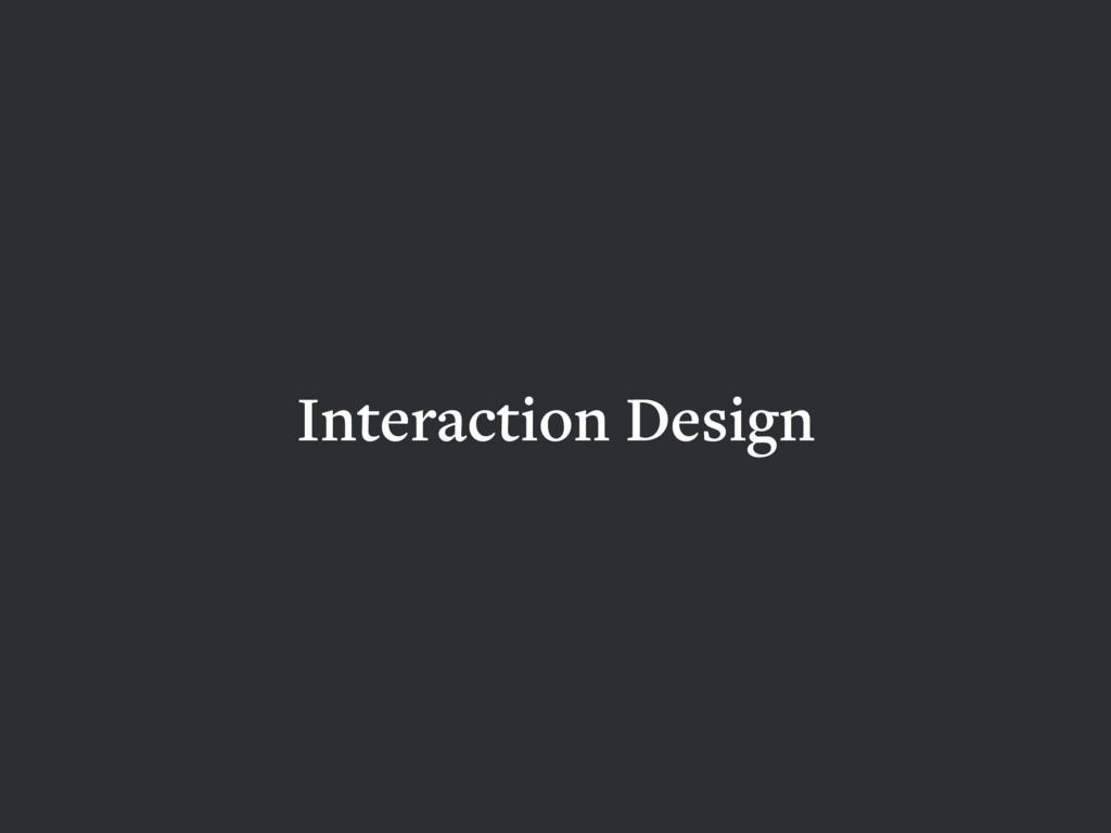 Interaction Design HCD UXD IXD