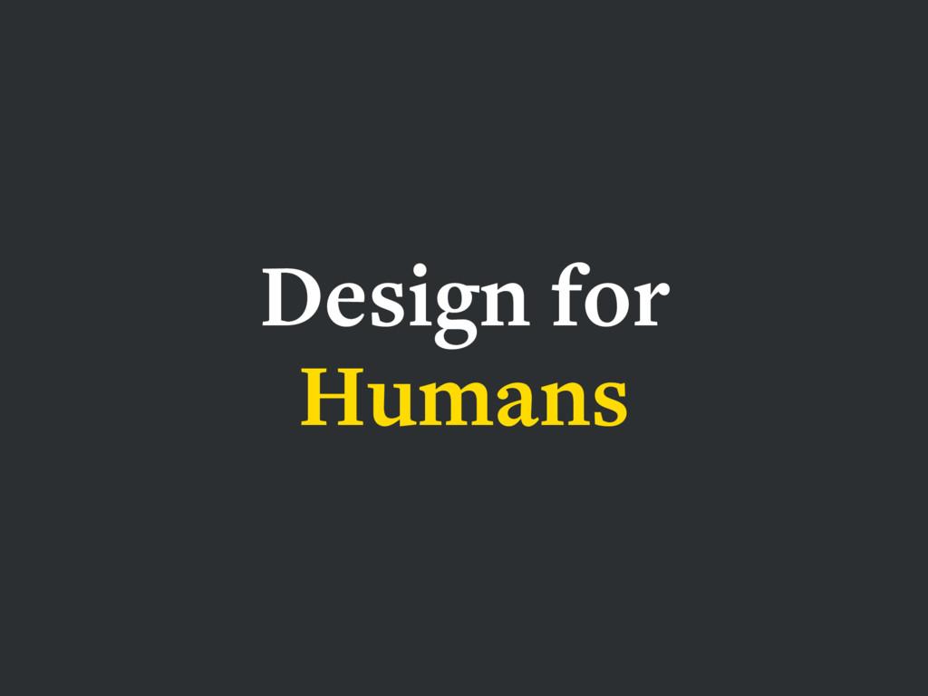 HCD UXD IXD Design for Humans