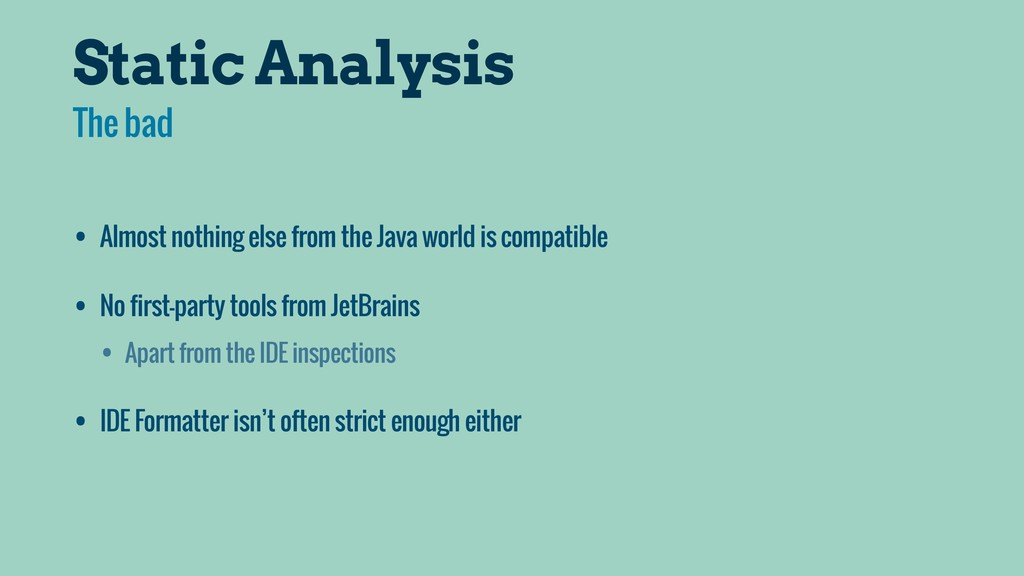Static Analysis • Almost nothing else from the ...