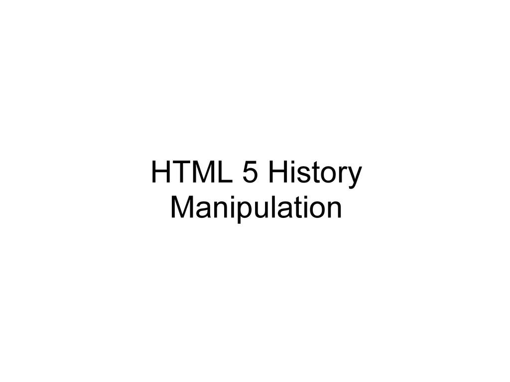 HTML 5 History Manipulation