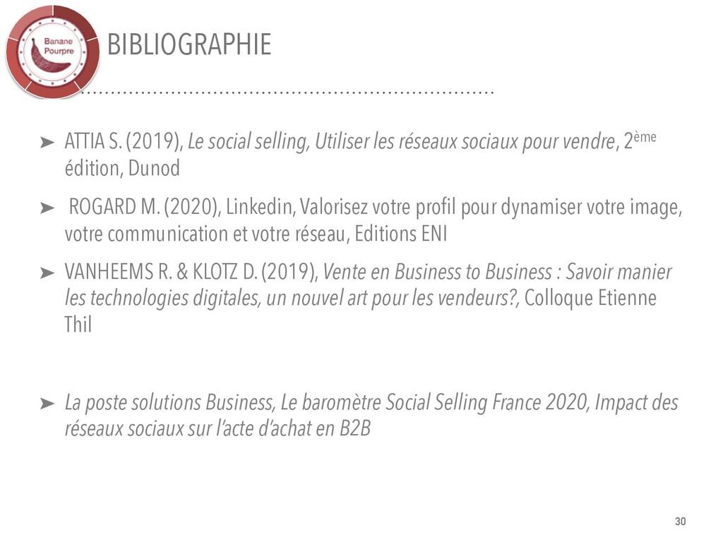 BIBLIOGRAPHIE 30 ➤ ATTIA S. (2019), Le social s...