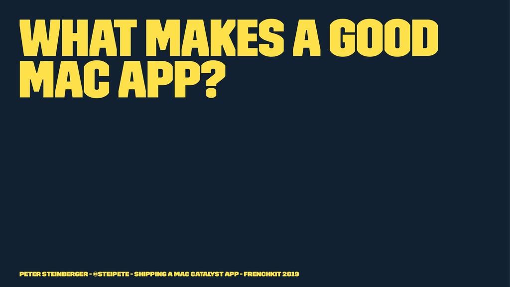 What makes a good Mac app? Peter Steinberger - ...