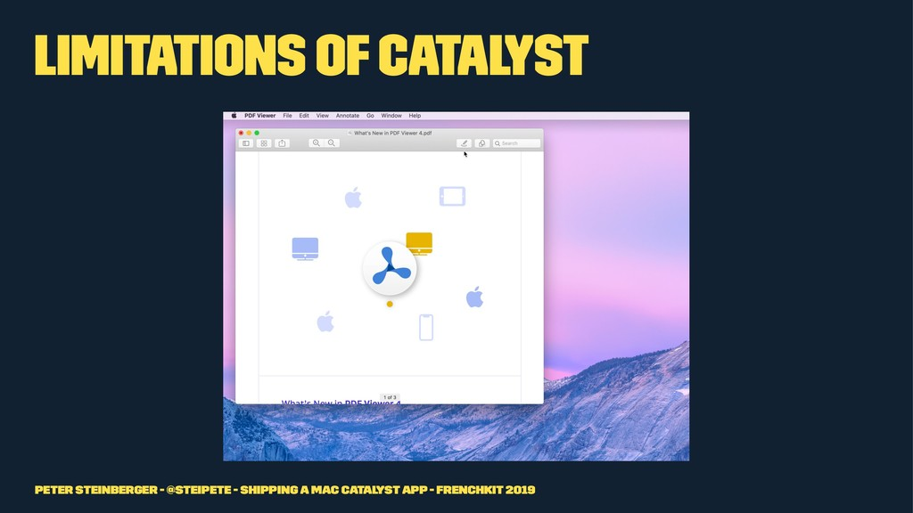 Limitations of Catalyst Peter Steinberger - @st...