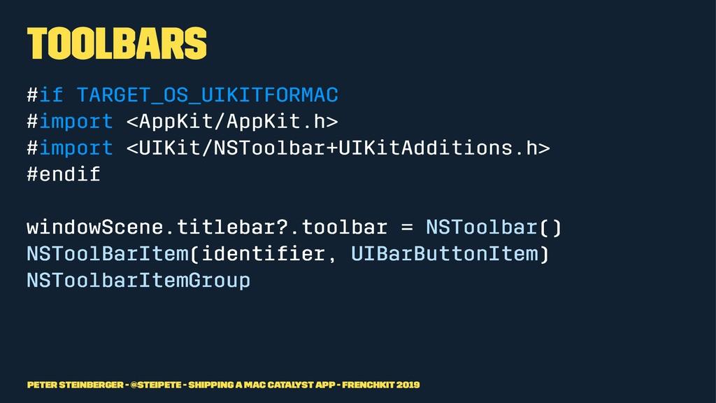 Toolbars #if TARGET_OS_UIKITFORMAC #import <App...