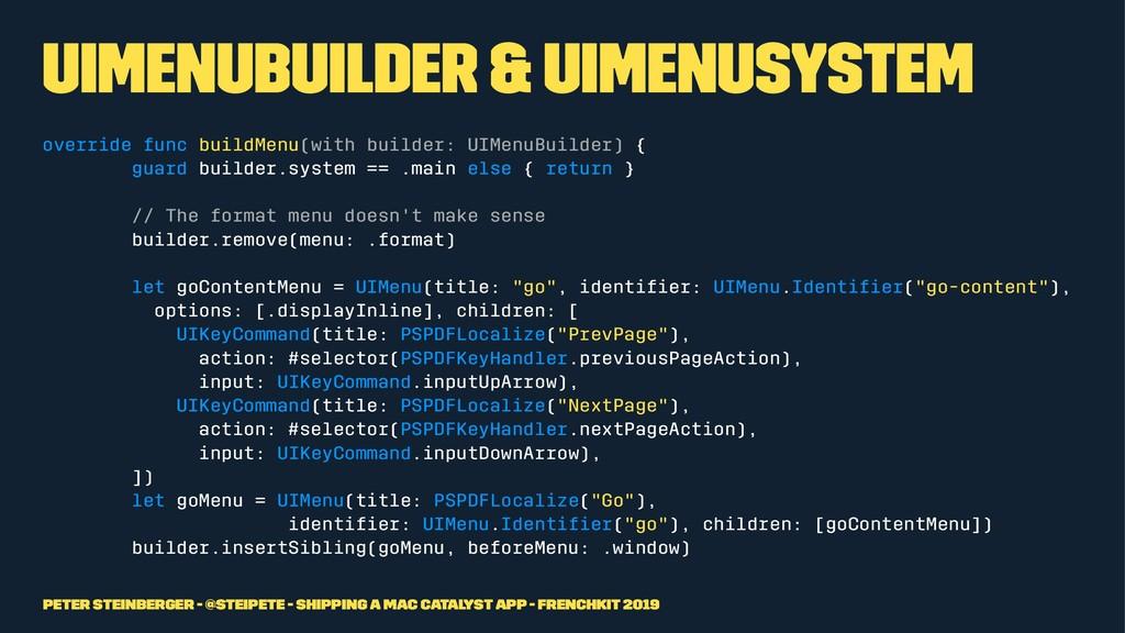 UIMenuBuilder & UIMenuSystem override func buil...