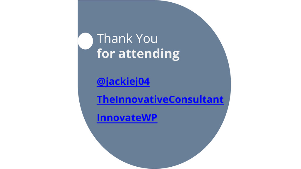 Thank You for attending @jackiej04 TheInnovativ...