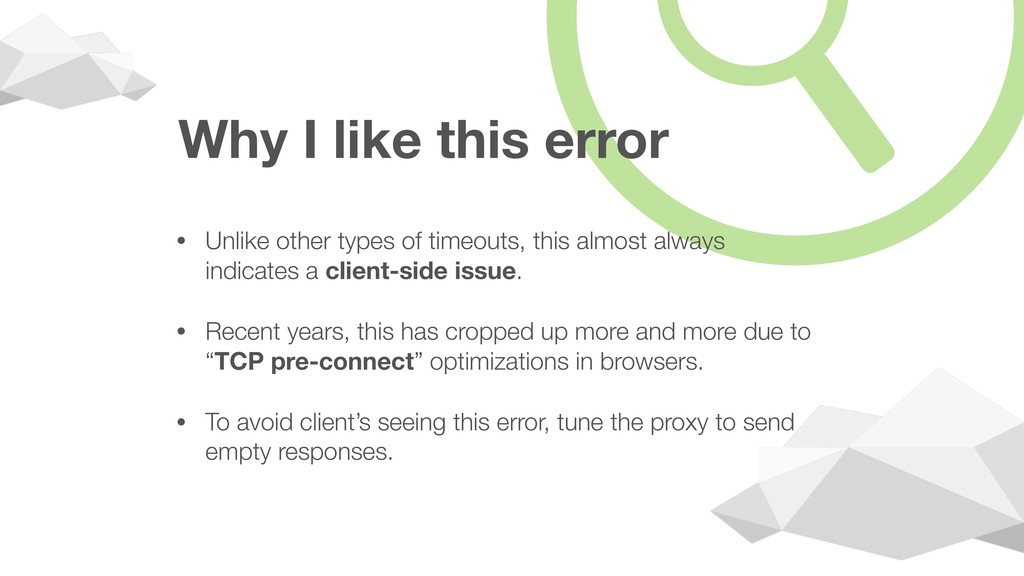 Why I like this error • Unlike other types of t...