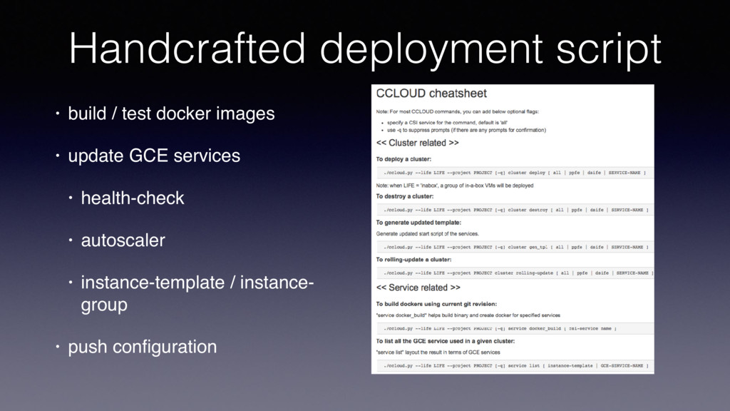 Handcrafted deployment script • build / test do...