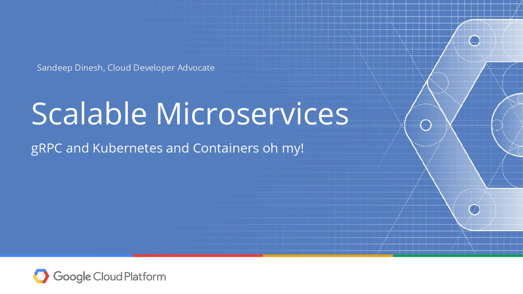 @sandeepdinesh Scalable Microservices gRPC and ...