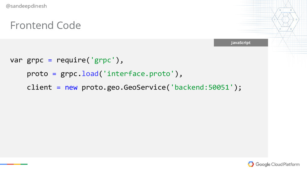 @sandeepdinesh JavaScript var grpc = require('g...