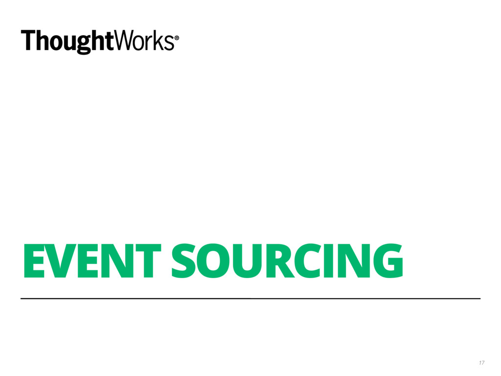 EVENT SOURCING 17