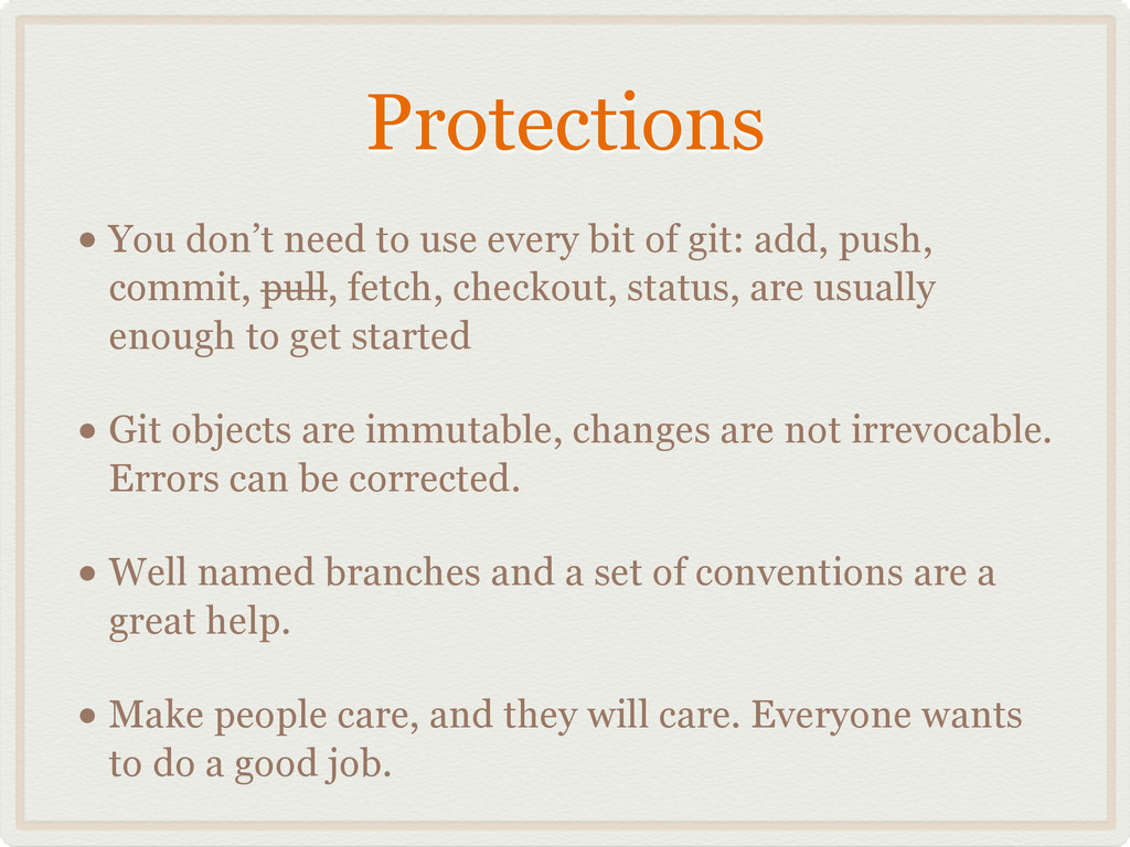 Protections • You don't need to use every bit o...