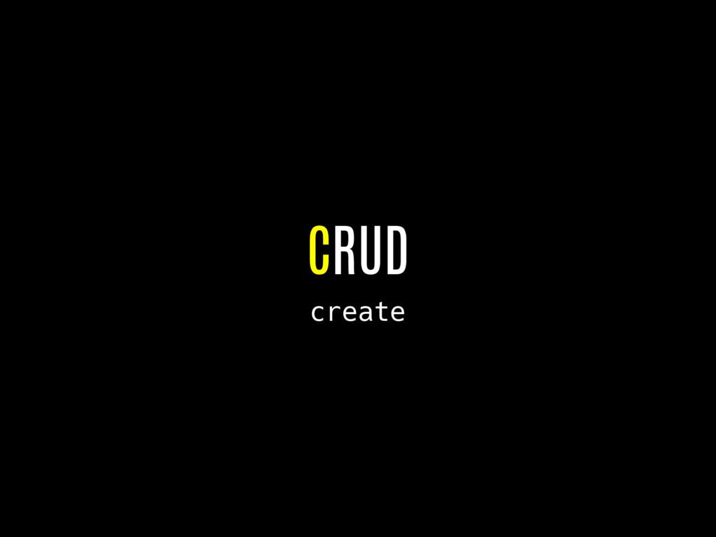 CRUD create