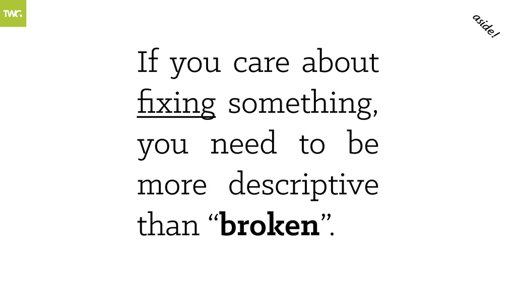 If you care about fixing something, you need to ...