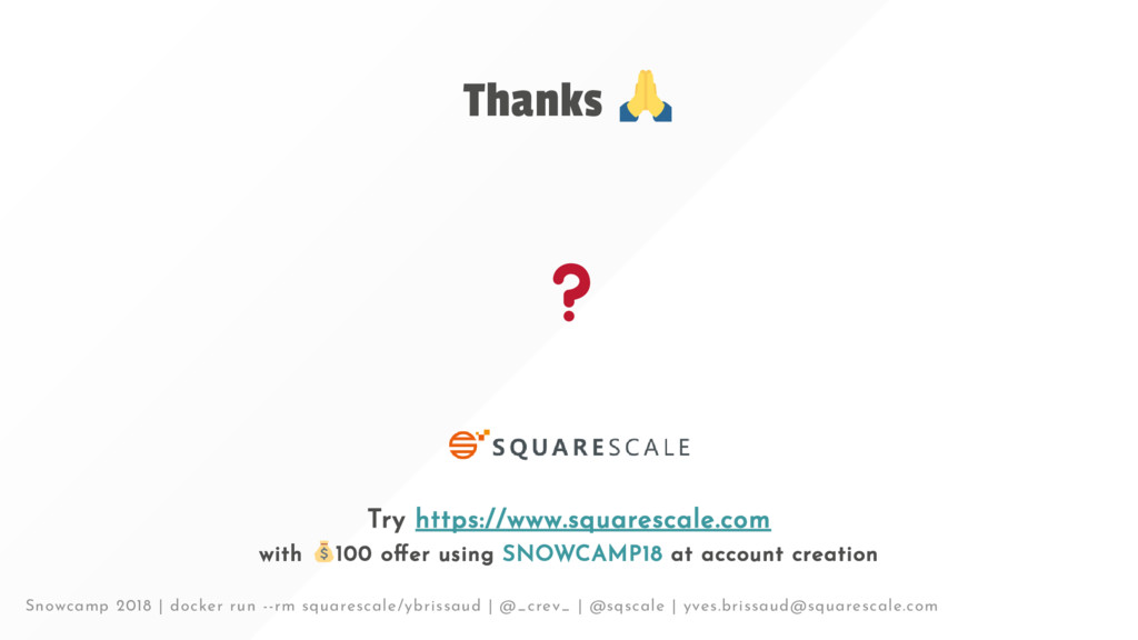 Thanks Try https://www.squarescale.com with 100...