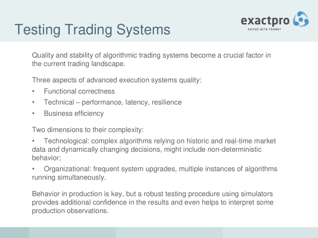 Testing Trading Systems Quality and stability o...