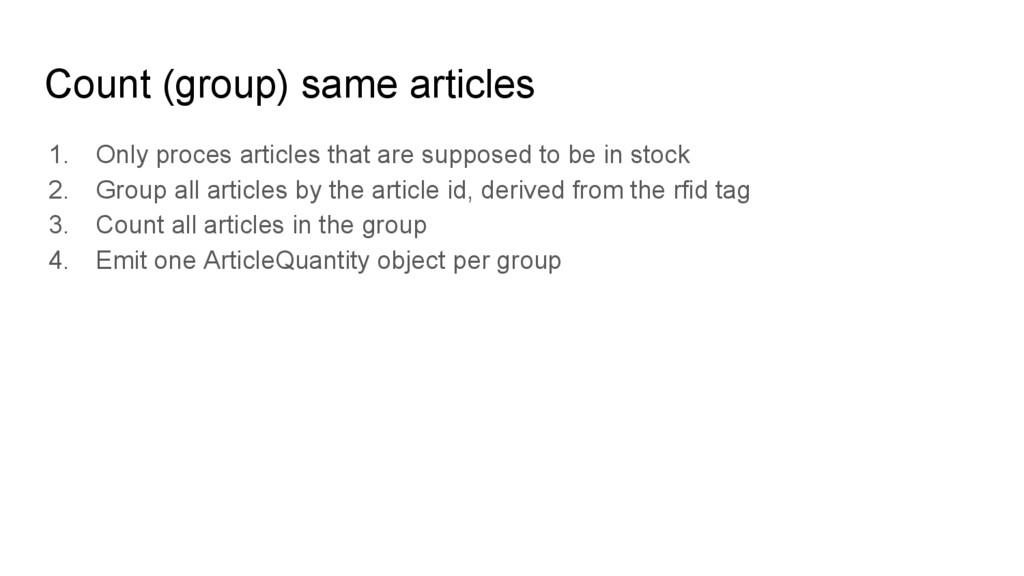Count (group) same articles 1. Only proces arti...
