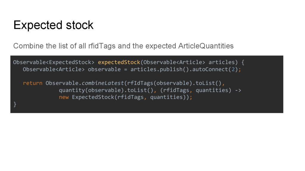 Combine the list of all rfidTags and the expect...