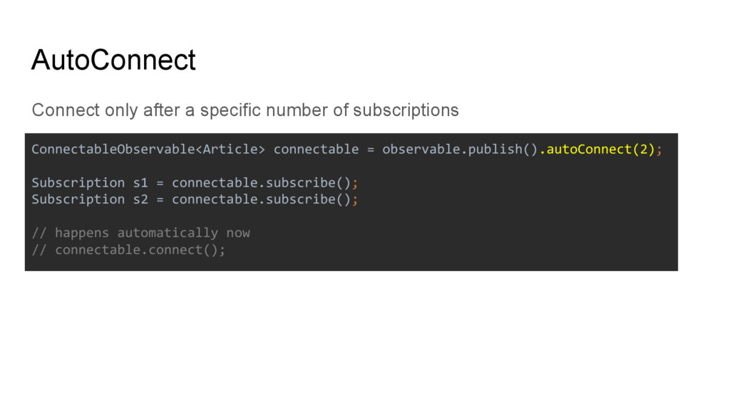 Connect only after a specific number of subscri...