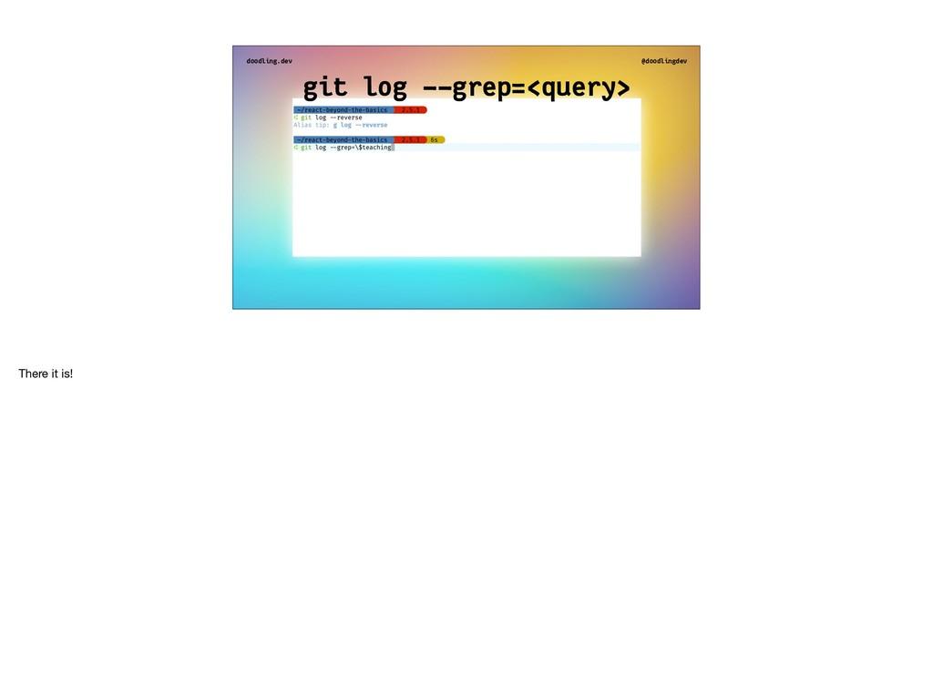 doodling.dev @doodlingdev git log - -grep=<quer...