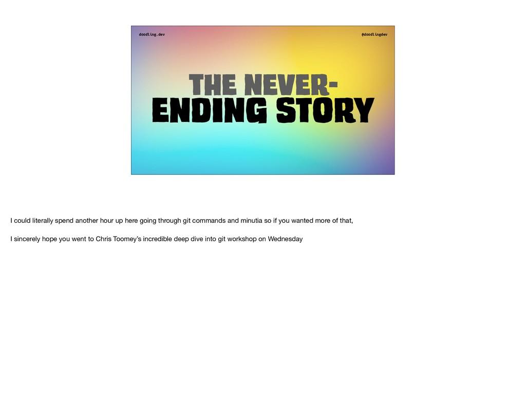 doodling.dev @doodlingdev The never- Ending sto...