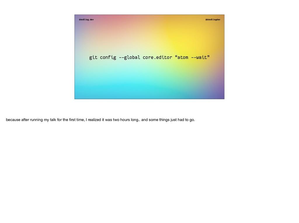 doodling.dev @doodlingdev git config - -global ...