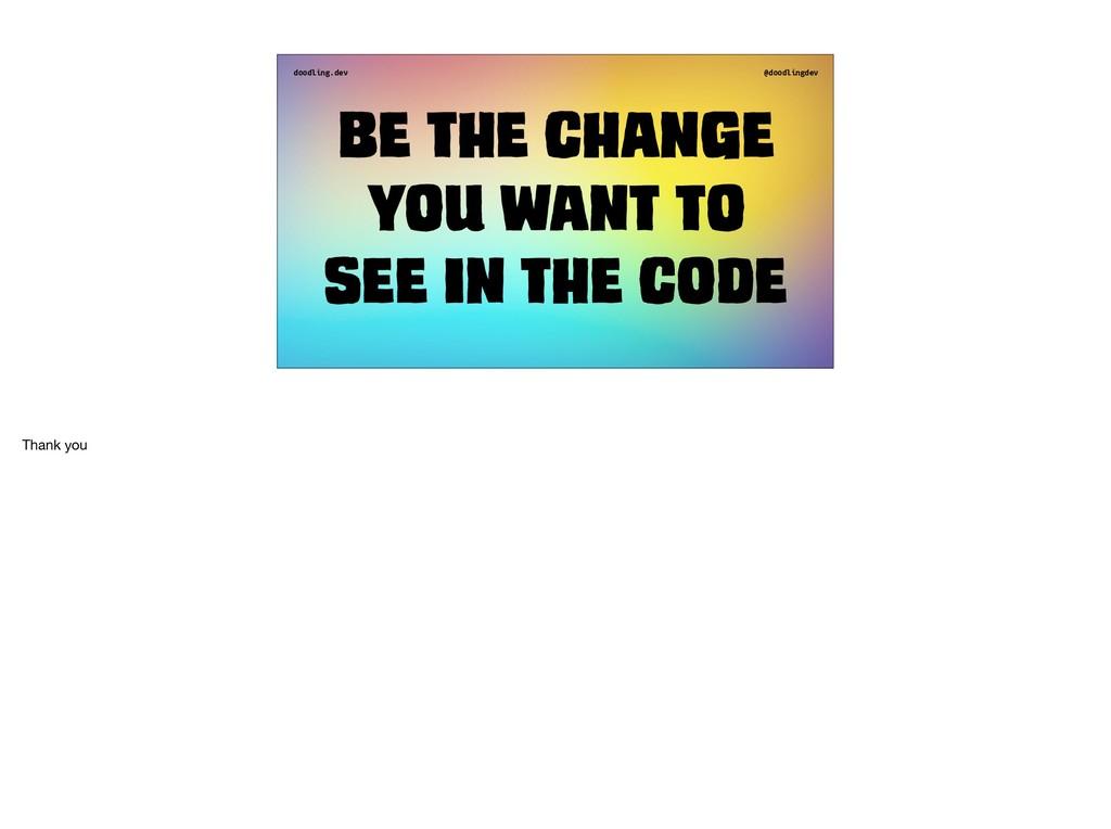 doodling.dev @doodlingdev Be the change you wan...