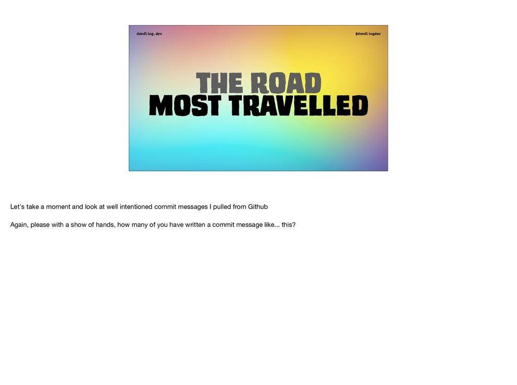 doodling.dev @doodlingdev The road Most travell...