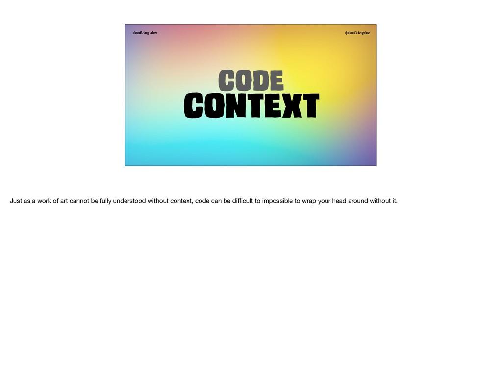 doodling.dev @doodlingdev Code Context Just as ...