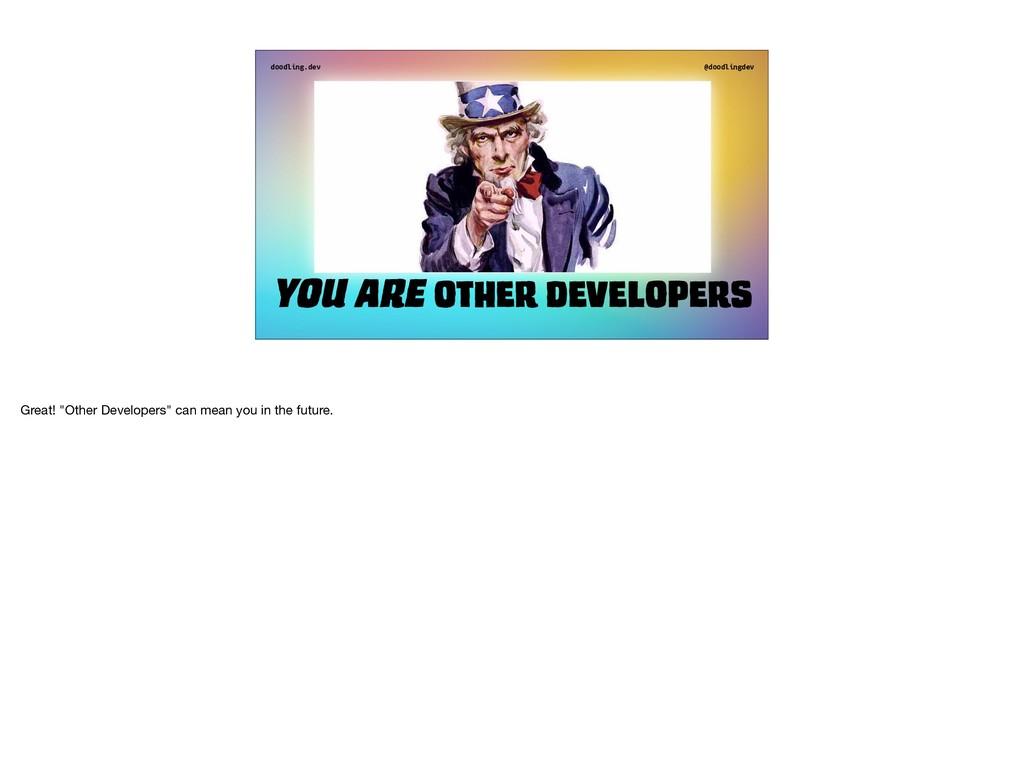 doodling.dev @doodlingdev You are other develop...