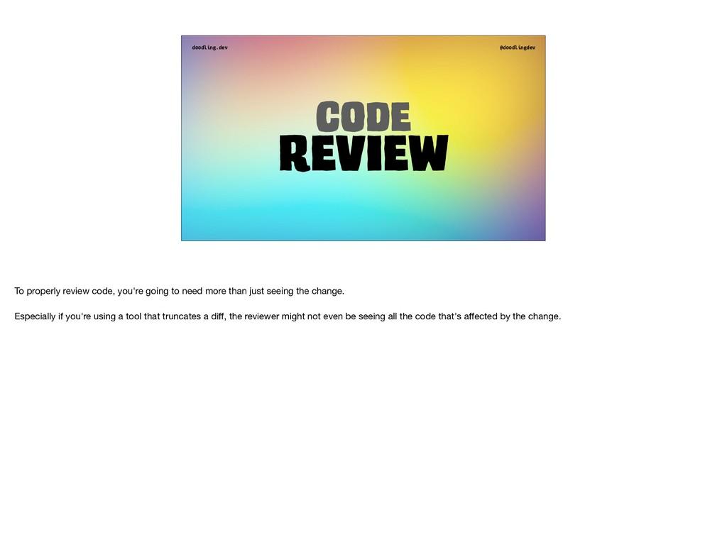doodling.dev @doodlingdev Code Review To proper...