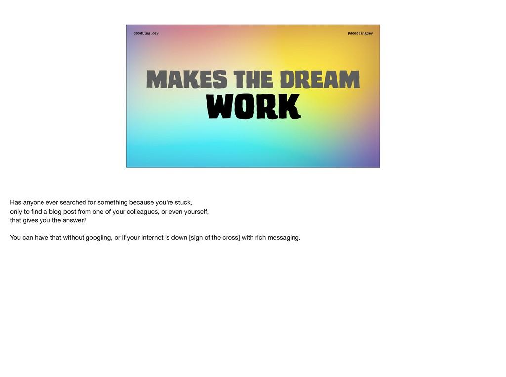 doodling.dev @doodlingdev Makes the dream Work ...