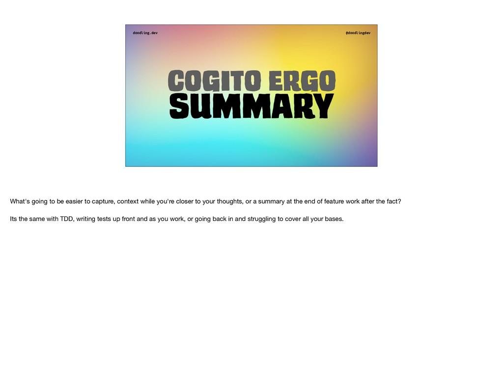 doodling.dev @doodlingdev Cogito ergo Summary W...