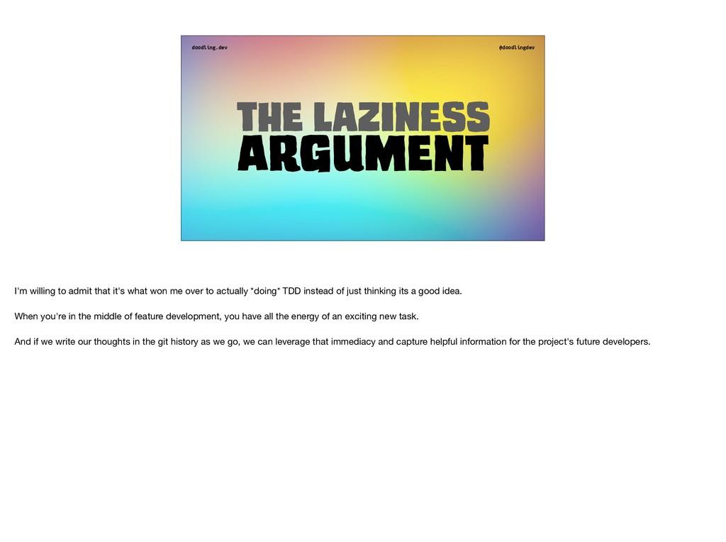 doodling.dev @doodlingdev The laziness Argument...