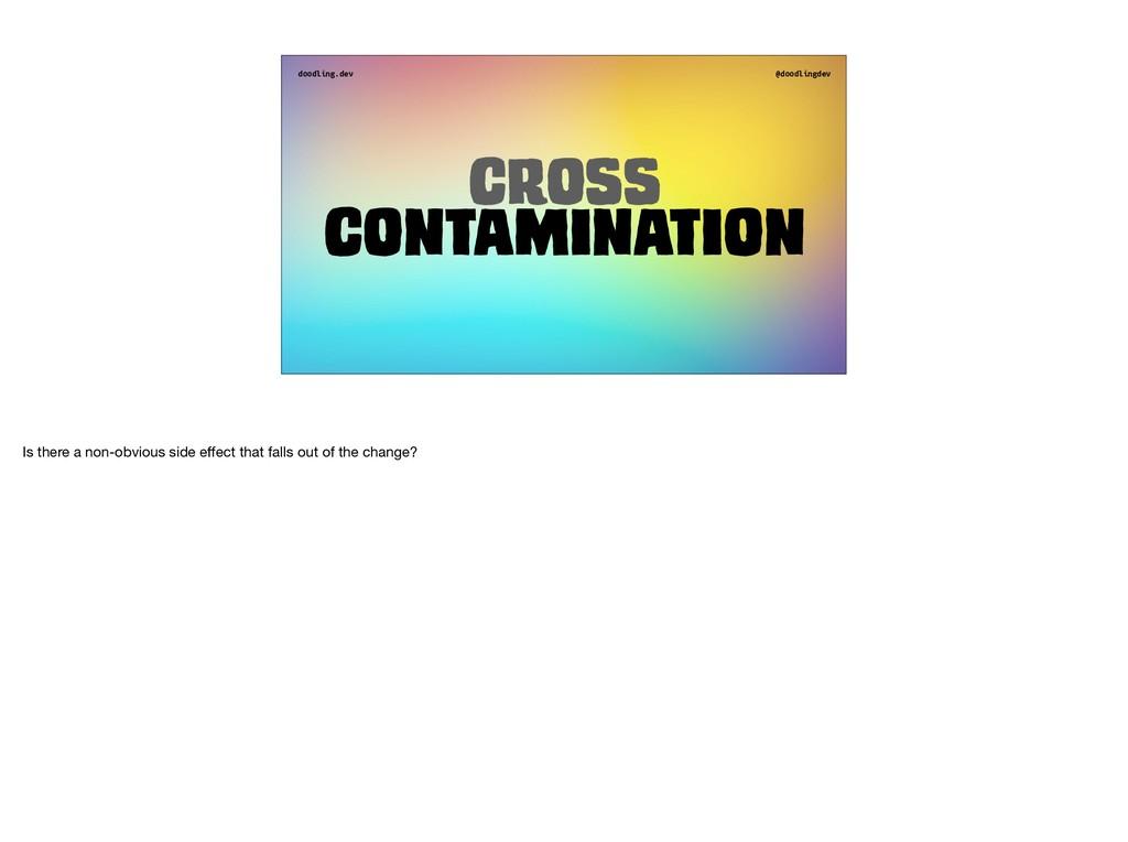 doodling.dev @doodlingdev Cross Contamination I...